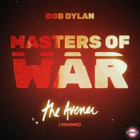 Bob Dylan - Masters of War (the Avener Remix)