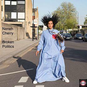 NENEH CHERRY — Broken Politics